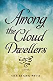 Among The Cloud Dwellers (Entrainment Series Book 1)