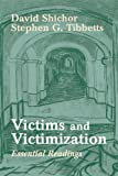 img - for Victims and Victimization: Essential Readings book / textbook / text book