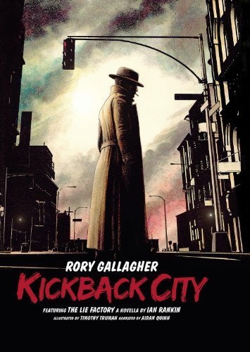 Kickback City by Gallagher, Rory (2013-11-05)