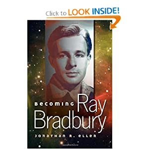 Becoming Ray Bradbury by
