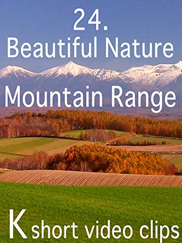 Clip: 24.Beautiful Nature--Mountain Range
