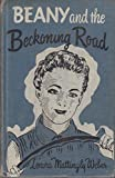 img - for beany and the beckoning road book / textbook / text book