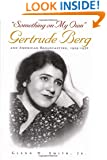 """Something on My Own"": Gertrude Berg and American Broadcasting, 1929-1956 (Television and Popular Culture)"