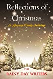 img - for Reflections of Christmas: A Guernsey County Anthology book / textbook / text book