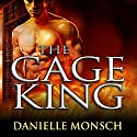 The Cage King: Entwined Realms Series, Book 1.5 Audiobook by Danielle Monsch Narrated by Tavia Gilbert
