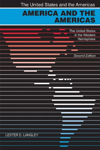 America and the Americas: The United States in the Western Hemisphere (The United States and the Americas)