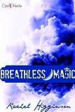 Breathless Magic (Star-Crossed series)