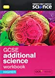 img - for Twenty First Century Science: GCSE Additional Science Higher Workbook book / textbook / text book