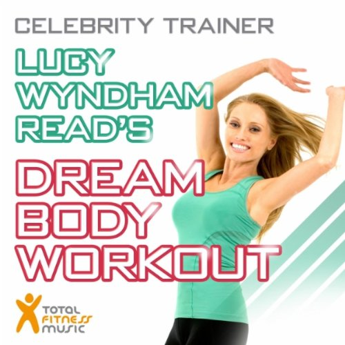 lucy-wyndham-reads-dream-body-workout-ideal-for-walking-running-treadmill-gym-workouts-and-general-f