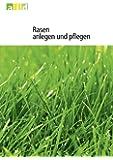 Rasen anlegen und pflegen