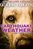 Earthquake Weather, and Other Stories