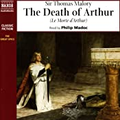 Le Morte d'Arthur (The Death of Arthur) | [Sir Thomas Malory]