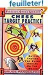 Chess Target Practice: Battle Tactics...