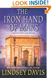 The Iron Hand of Mars: A Marcus Didius Falco Mystery (Marcus Didius Falco Mysteries)