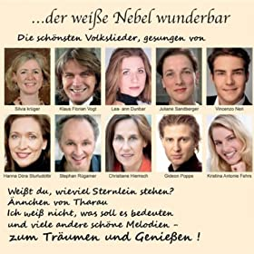 Brahms, Beethoven, Mahler, Weber, Reichardt, Fried, Silcher, Meyer-Helmund, Anonym (Folk Poetry): Volkslieder (Folksongs) . . . Der Wei�e Nebel Wunderbar