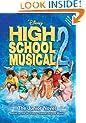 Disney High School Musical 2: The Junior Novel