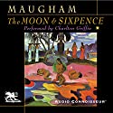 The Moon and Sixpence (       UNABRIDGED) by W. Somerset Maugham Narrated by Charlton Griffin
