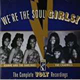 We're The Soul Girls!: The Complete Volt Recordings