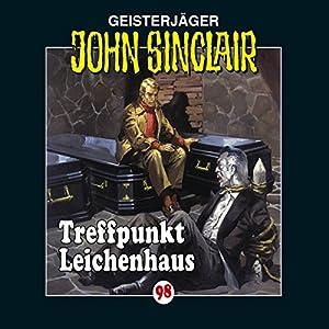 Treffpunkt Leichenhaus (John Sinclair 98) Performance