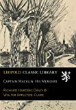img - for Captain Macklin: His Memoirs book / textbook / text book