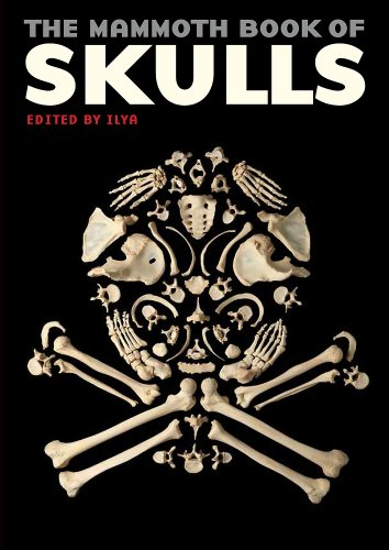 The Mammoth Book of Skulls: Exploring the Icon—from Fashion to Street Art
