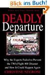 Deadly Departure: Why the Experts Fai...