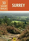 Surrey: AA 30 Short Walks (Aa 30 Short Walks Boxed Cards)
