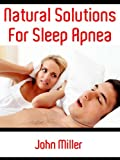 Natural Solutions For Sleep Apnea