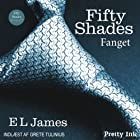 Fifty Shades - Fanget [Fifty Shades of Grey - Danish Edition] Audiobook by E. L. James Narrated by  uncredited