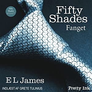 Fifty Shades - Fanget [Fifty Shades of Grey - Danish Edition] Audiobook