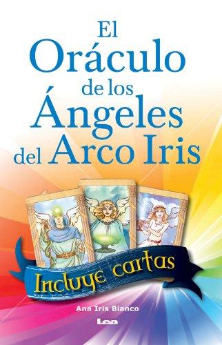 Portada del libro El oráculo de los ángeles del arco iris de Ruppel Bianco