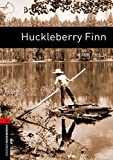 Huckleberry Finn: 700 Headwords (Oxford Bookworms ELT) (French Edition) (0194790630) by Twain, Mark