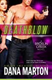 Deathblow (Broslin Creek Romantic Suspense Series Book 4)