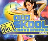 The No 1 Old Skool and Rave Breaks