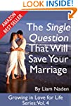 The Single Question That Will Save Yo...