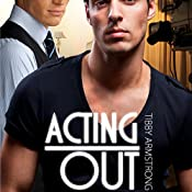 Acting Out: Hollywood, Book 2   Tibby Armstrong