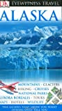 Alaska (Eyewitness Travel Guides)
