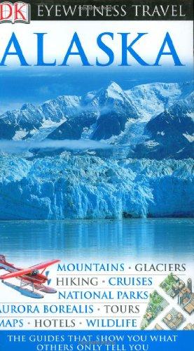 Alaska (Eyewitness Travel Guides)