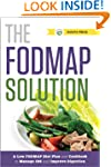 The FODMAP Solution: A Low FODMAP Die...