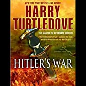 Hitler's War | [Harry Turtledove]