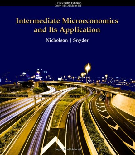Intermediate Microeconomics and Its Application, 11th...