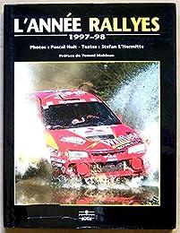 L'année rallyes, 1997-1998