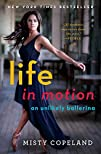 Life in Motion An Unlikely Ballerina