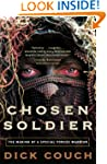 Chosen Soldier: The Making of a Speci...