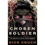Chosen Soldier: The Making of a Special Forces Warrior ~ Dick Couch