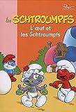 echange, troc Peyo, Alain Jost, Thierry Culliford - Les Schtroumpfs, Tome 5 : L'oeuf et les Schtroumpfs