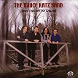 echange, troc The Bruce Katz Band - Three Feet Off The Ground