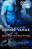 The Mating Seduction (Big, Beautiful Werewolf) (Werewolves of Montana)