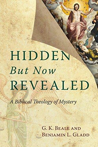 隐藏但现在透露: 神秘的圣经神学