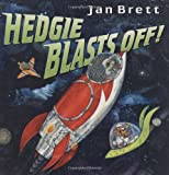 Hedgie Blasts Off (0399246215) by Brett, Jan